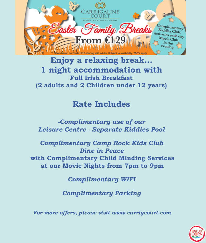 Carrigaline Court Easter Offers